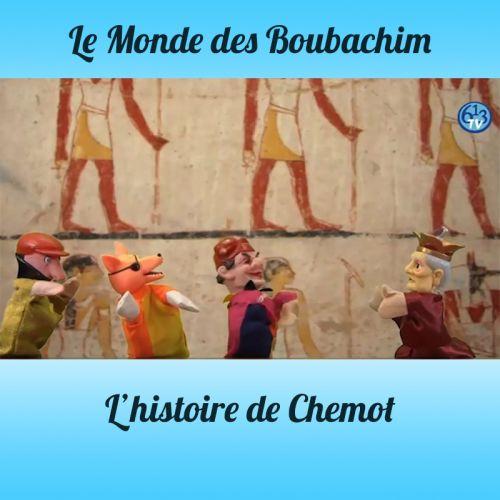 L'HISTOIRE DE Chemot