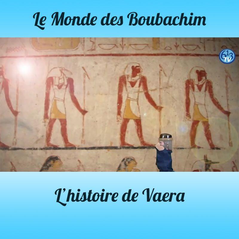 L'HISTOIRE DE Vaera
