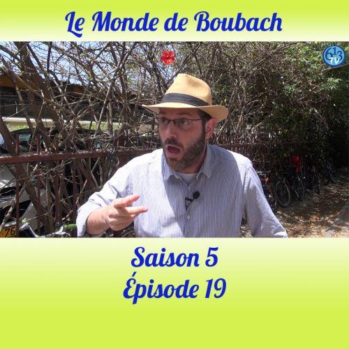 Le Monde de Boubach : Saison 5 Episode 19