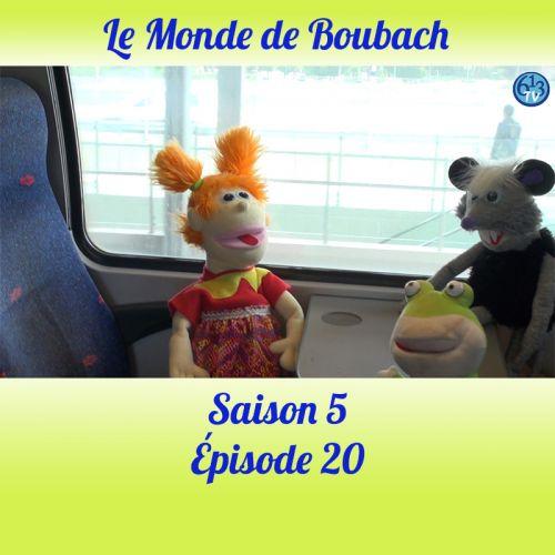 Le Monde de Boubach : Saison 5 Episode 20