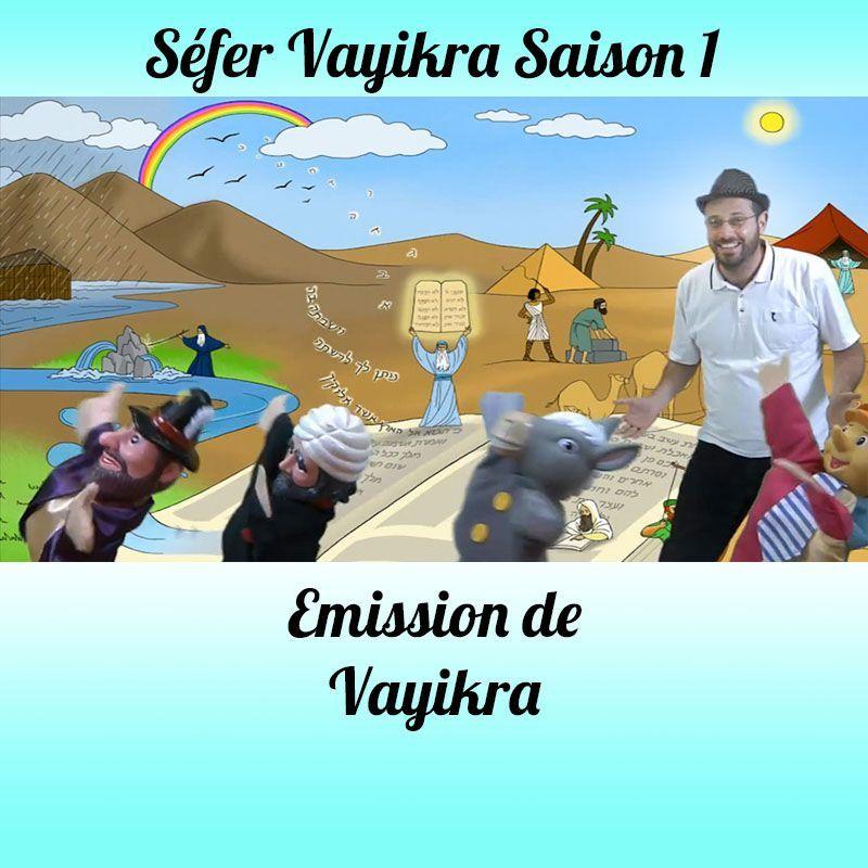 Emission Vayikra Saison 1