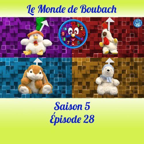 Le Monde de Boubach : Saison 5 Episode 28
