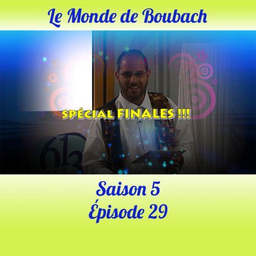 Le Monde de Boubach : Saison 5 Episode 29
