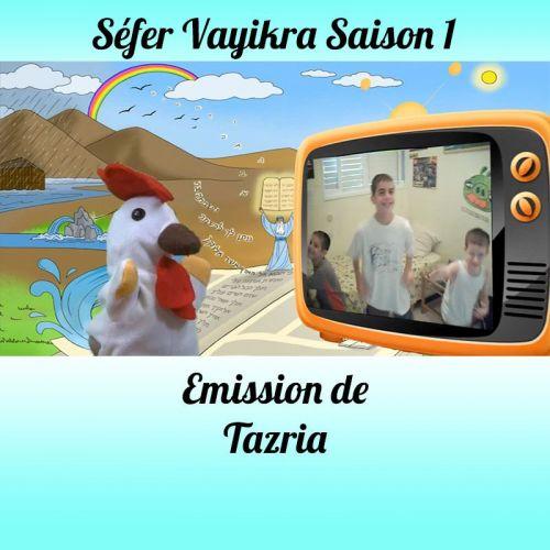 Emission Tazria-Metsora Saison 1