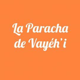 Parachat Vayéhi