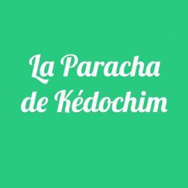 Parachat Kédochim