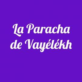 Parachat Vayelekh
