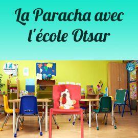 La Paracha avec l'Ecole Otsar 8-10 ans