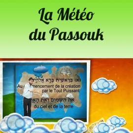 La météo du Passouk 8-10 ans