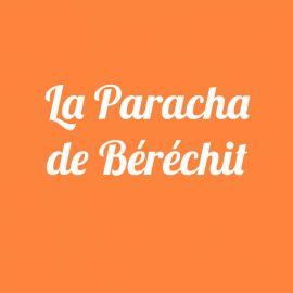 Parachat Béréchit